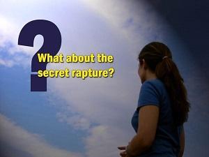 The Secret Rapture Doctrine